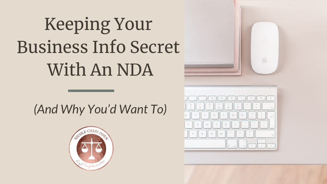 Keeping Your Business Info Secret With An NDA (And Why You'd Want To)