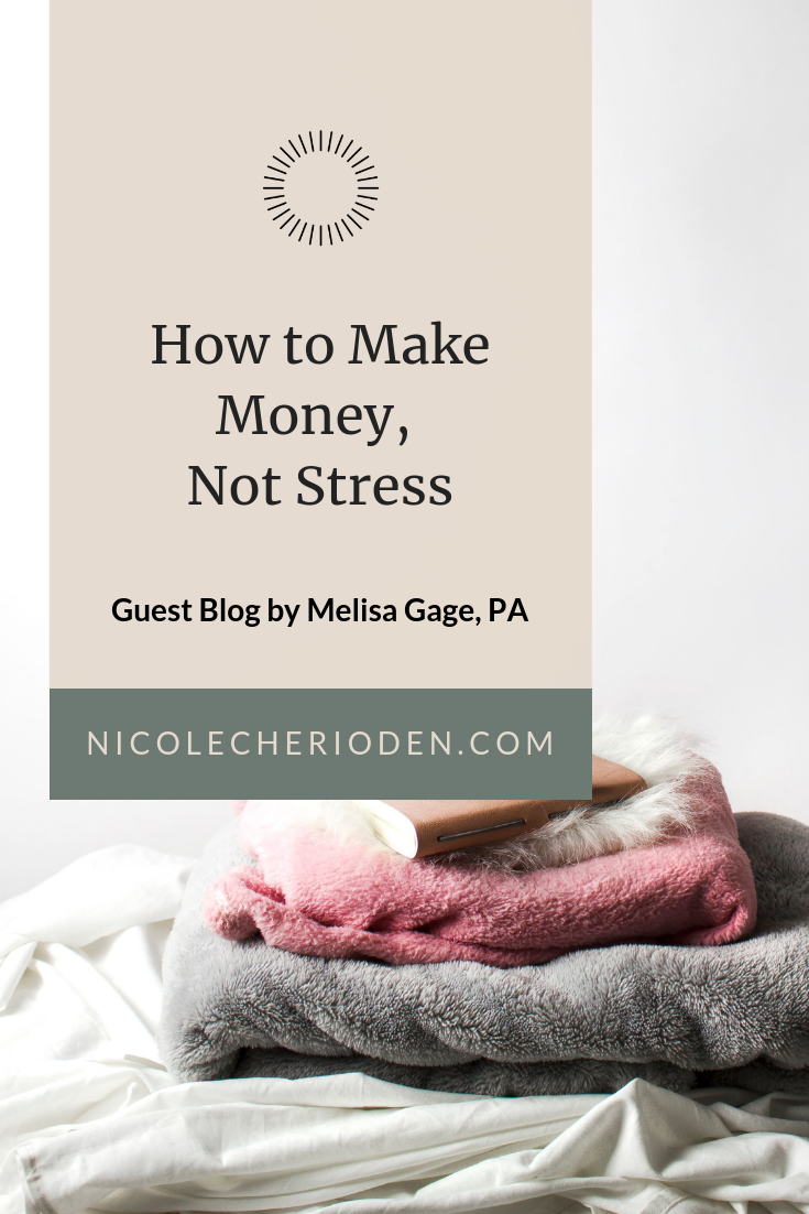 how to make money, not stress