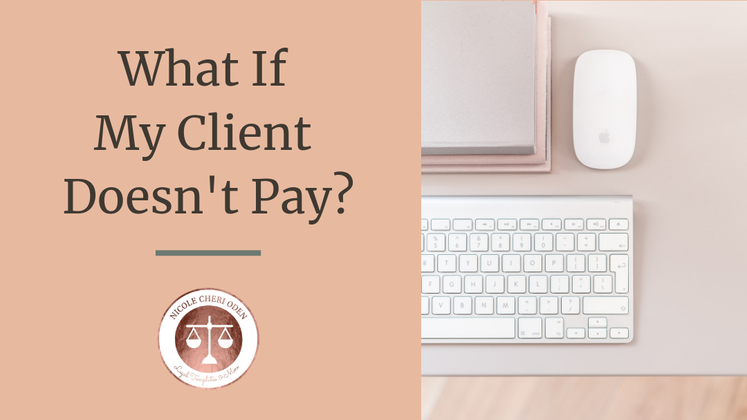 what if my client doesn't pay?