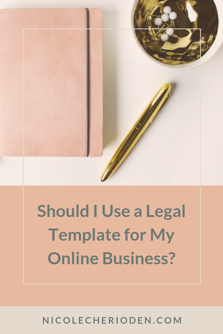 should I use a legal template for my online business