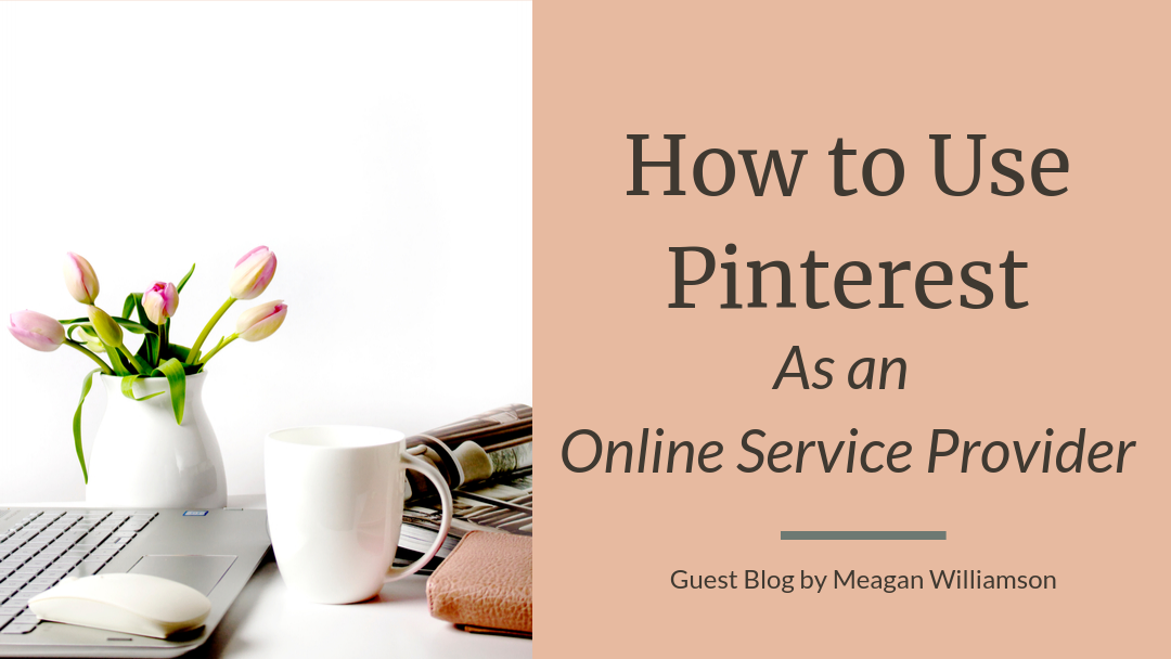 How to use Pinterest as an Online Service Provider