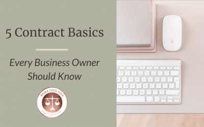 5 Contract Basics Every Business Owner Should Know