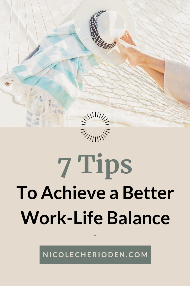 7 tips to achieve a better work-life balance
