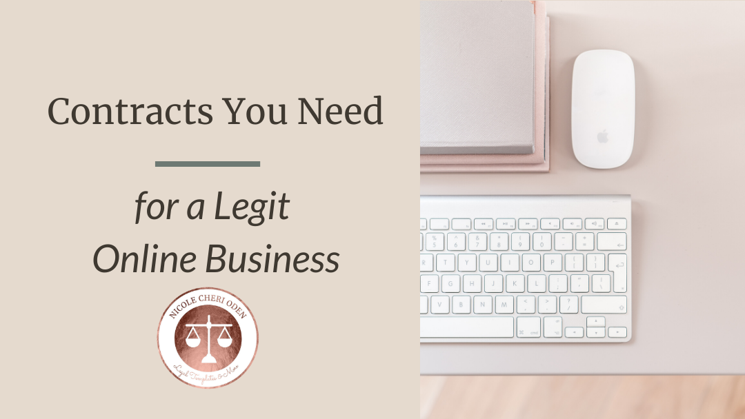 Contracts you Need for a Legit Online Business