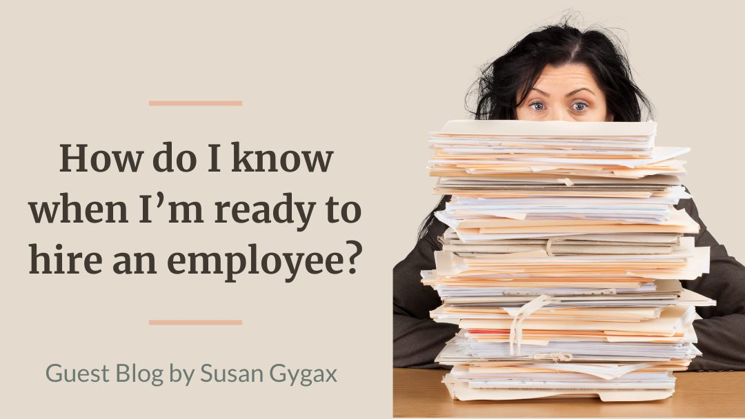 How do I know when I'm ready to hire an employee?